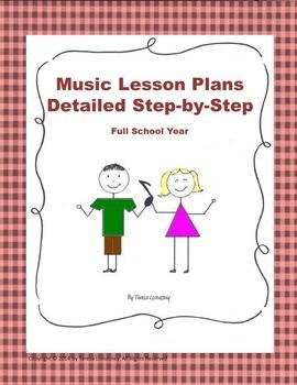 Lesson Plans Music Full School Year (Bundled) K-6 Detailed Steps