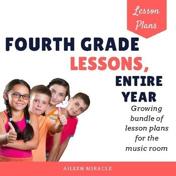 Music Lesson Plans for Fourth Grade, Entire Year {Bundle}