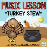 "Music Lesson: ""Turkey Stew"" Orff Song, Teaching Video, Audio Tracks"