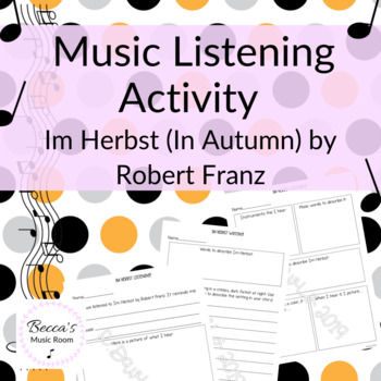 Music Listening Activity: Tone color with Im Herbst (In Autumn) by Robert Franz