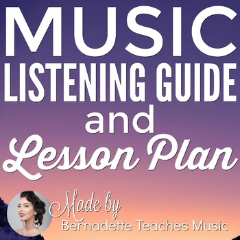 Music Listening Guide, Music Vocabulary Definitions, & Lesson Plan
