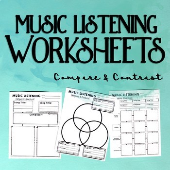 Music Listening Worksheets, Compare & Contrast by Cori Bloom | TpT