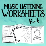 Music Listening Worksheets, K-6