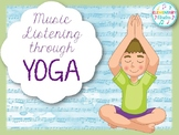 Music Listening through Yoga