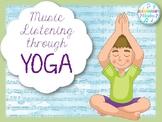 Music Listening through Yoga