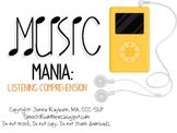 Music Mania: Listening Comprehension Activity.
