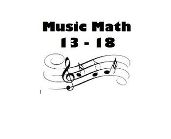 Music Math 13 - 18