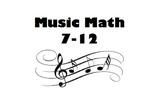 Music Math 7 - 12