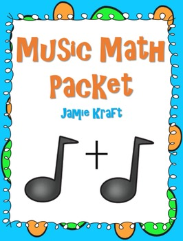 Music Math Packet