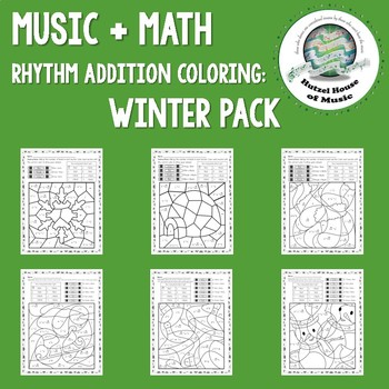 Music + Math: Rhythm Addition Coloring Pages ~ Winter Pack
