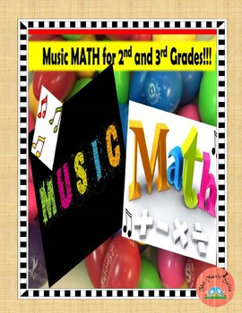 Music Math for 2nd and 3rd Graders!