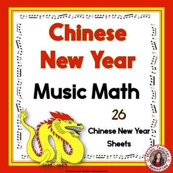 Music Math with a Chinese New Year Theme