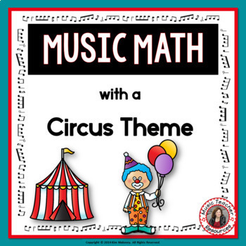 Music Math with a Circus Theme