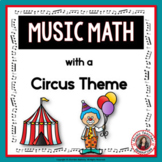 Music Math Worksheets: 24 Music Math Games with a Circus Theme