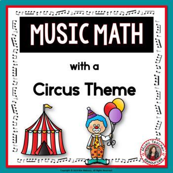 Music Math with a Circus Theme