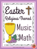 Easter Music Math with an EASTER Religious Theme