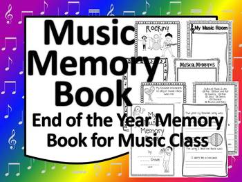 Music Memory Book for End of the Year in the Music Room
