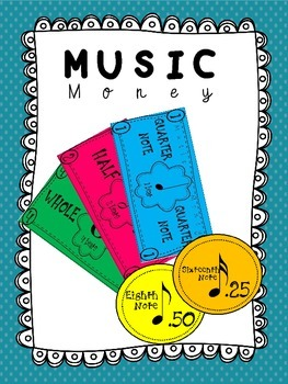 Music:  Note Values - Learning the Value of Music Notes with Music Money