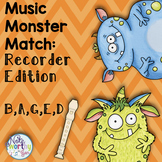 Music Monster Match:  Recorder and Note Names BAGED