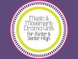 Music & Movement Drama Unit