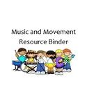 Music & Movement Resource Binder