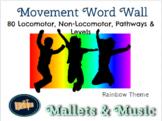 Music Movement Word Wall - Locomotor, Non-Locomotor & More - Rainbow Theme