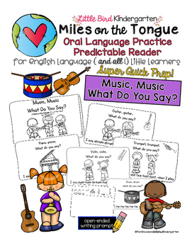 Music, Music, What Do You Say? Miles on the Tongue Oral Language Practice Reader