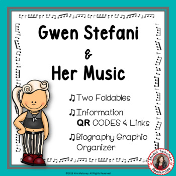 Music: Musicians - Gwen Stefani: Music Listening and Research Foldables