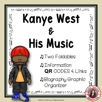 Music: Musicians - Kanye West: Music Listening and Research Foldables