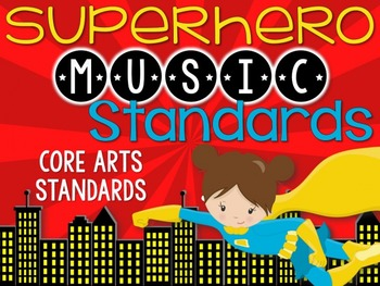 Music National Standards {Superhero Music Room Set}