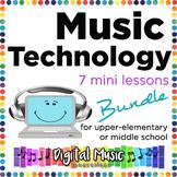 Music Technology Bundle: 7 Mini Lessons