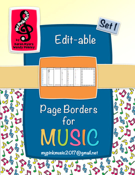 Music Borders: Notes and Symbols for ALL Music Teacher pages (editable)
