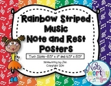 Music Note and Rest Posters {Rainbow Stripes, TWO Sizes}