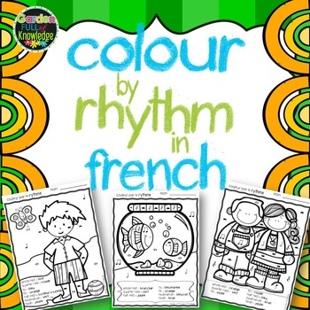 Music Notes - Colour by Rhythm- French - Ti, Titi, Ta, Rest