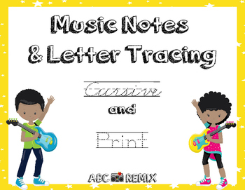 Music Notes & Letter Tracing-Lower Case Letters