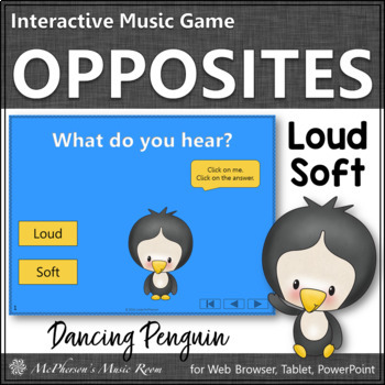 Music Opposite Loud Soft Interactive Music Game {Dancing Penguin}