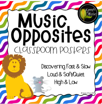 Music Opposites Classroom Posters-Bright