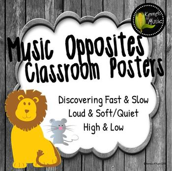 Music Opposites-Classroom Posters-Rustic Modern
