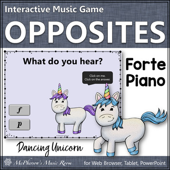Music Opposites Forte Piano Interactive Music Dynamics Game {Dancing Unicorn}
