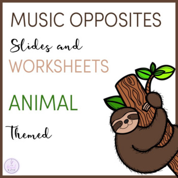 Music Opposites Slides and Worksheets
