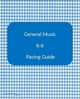 Music Pacing Guide K-6