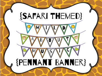 Pennant Banner - Wild About Music - Safari Themed