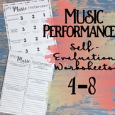 Music Performance Self Evaluation Worksheets, 4-8