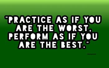 Music Practice as if the Worst- Music Motivational Poster