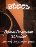 """Music: """"Present Progressive - El Perdón"""""""