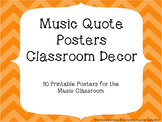 Music Quotes - 50 Posters for Classroom Decor