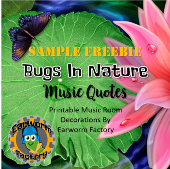Music Quotes: Bugs In Nature FREEBIE