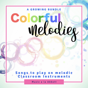 Music Reading: Colorful Melodies, a Growing Bundle for teaching music literacy