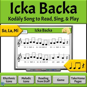 Music Reading Activities: So, La, Mi Song to Read & Sing - Icka Backa