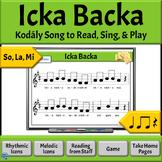 Music Reading: So, La, Mi Song to Read & Sing - Icka Backa